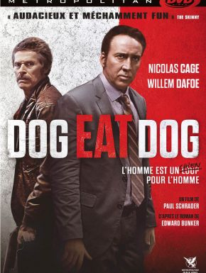 Sortie DVD Dog Eat Dog