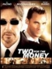 sortie dvd	  Two for the Money