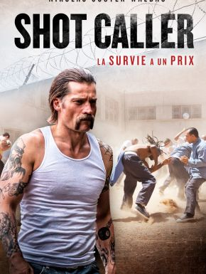 Shot Caller DVD et Blu-Ray