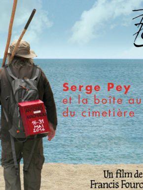 DVD Serge Pey Et La Boîte Aux Lettres Du Cimetière