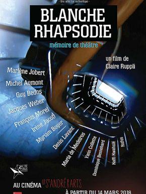 Blanche Rhapsodie - Mémoire De Théâtre en DVD et Blu-Ray