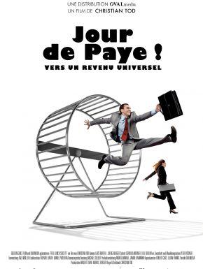 Jour De Paye ! Vers Un Revenu Universel