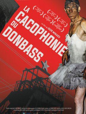 DVD La Cacophonie Du Donbass