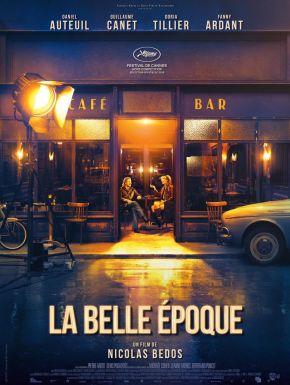 Sortie DVD La Belle époque (2019)