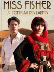 sortie dvd  Miss Fisher : Le Tombeau Des Larmes
