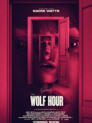 sortie dvd  The Wolf Hour