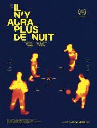 sortie dvd  Il N'y Aura Plus De Nuit