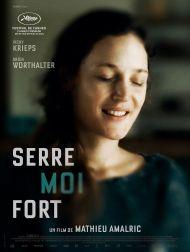 sortie dvd  Serre Moi Fort