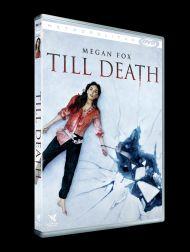 sortie dvd  Till Death