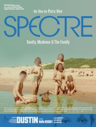 DVD Spectre: Sanity, Madness & The Family