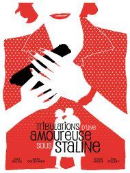 sortie dvd  Tribulations D'une Amoureuse Sous Staline
