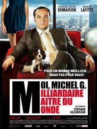 sortie dvd  Moi Michel G Milliardaire Maître Du Monde