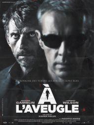sortie dvd  A L'aveugle