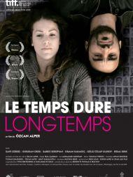 sortie dvd  Le Temps Dure Longtemps