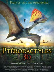 sortie dvd  Ptérodactyles 3D : Dans Le Ciel Des Dinosaures