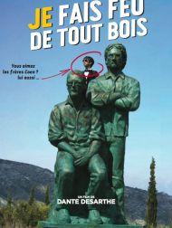 sortie dvd  Je Fais Feu De Tout Bois