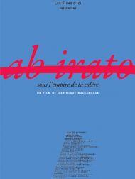 sortie dvd  Ab Irato, Sous L'empire De La Colère