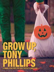sortie dvd  Grow Up, Tony Phillips
