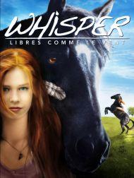 sortie dvd  Whisper : Libres Comme Le Vent
