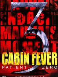sortie dvd  Cabin Fever: Patient Zero