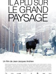 sortie dvd  Il A Plu Sur Le Grand Paysage