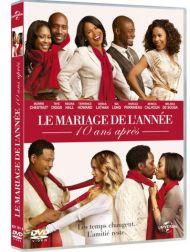 sortie dvd  Le Mariage De L'année 10 Ans Après