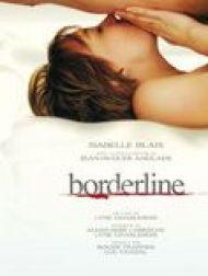 sortie dvd  Borderline