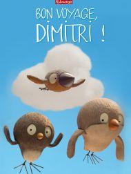sortie dvd  Bon Voyage, Dimitri !