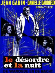 sortie dvd  Le Désordre Et La Nuit