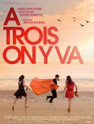 sortie dvd  A Trois On Y Va