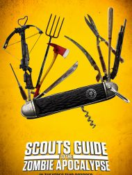 sortie dvd  Scout's Guide To The Zombie Apocalypse