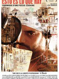 sortie dvd  Esto Es Lo Que Hay, Chronique D'une Poésie Cubaine