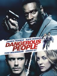 sortie dvd  Dangerous People
