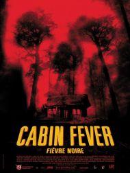 sortie dvd  Cabin Fever