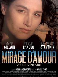sortie dvd  Mirage D'Amour Avec Fanfare