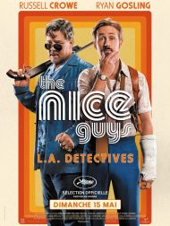 sortie dvd	  The Nice Guys