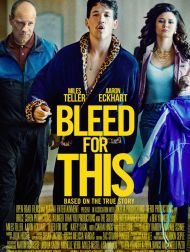 sortie dvd  Bleed For This