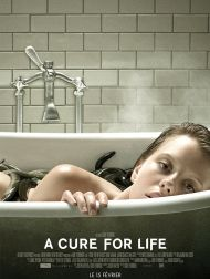sortie dvd  A Cure For Life