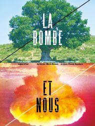 sortie dvd  La Bombe Et Nous