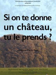 sortie dvd  Si On Te Donne Un Château, Tu Le Prends ?