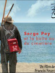 sortie dvd  Serge Pey Et La Boîte Aux Lettres Du Cimetière