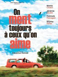 sortie dvd  On Ment Toujours à Ceux Qu'on Aime