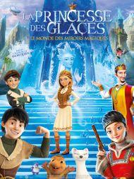 sortie dvd  La Princesse Des Glaces : Le Monde Des Miroirs Magiques