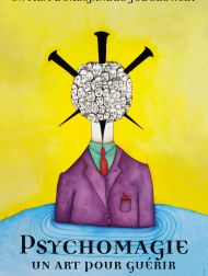 sortie dvd  Psychomagie, Un Art Pour Guérir
