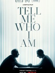 sortie dvd	  Tell Me Who I Am