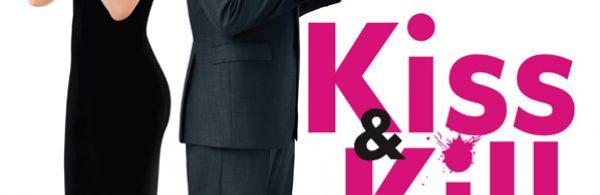Kiss & Kill Kiss