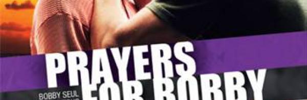 Prayers For Bobby - Bobby Seul Contre Tous
