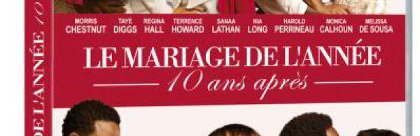 Le Mariage De L'année 10 Ans Après