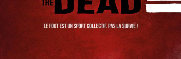 Goal Of The Dead : Deuxième Mi-temps