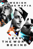 DVD Swedish House Mafia: Leave The World Behind